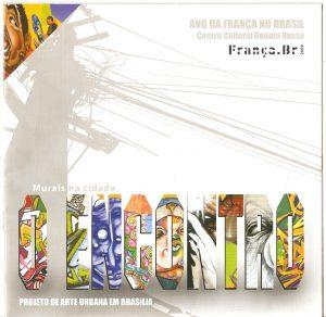 Realizado em 2009, Ano da França no Brasil